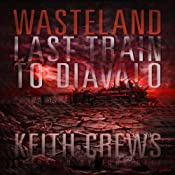 Wasteland II: Last Train to Diavalo | [Keith Crews]