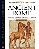 Handbook to Life in Ancient Rome (Facts on File Library of World History) (0816050260) by Adkins, Lesley