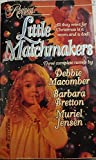 Little Matchmakers (By Request) (0373201079) by Macomber, Debbie