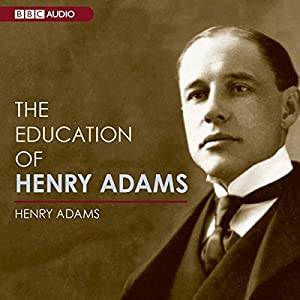 The Education of Henry Adams Audiobook