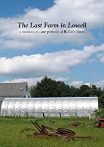 The Last Farm in Lowell