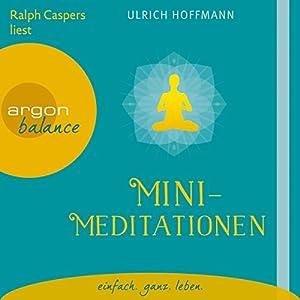 Mini-Meditationen Hörbuch