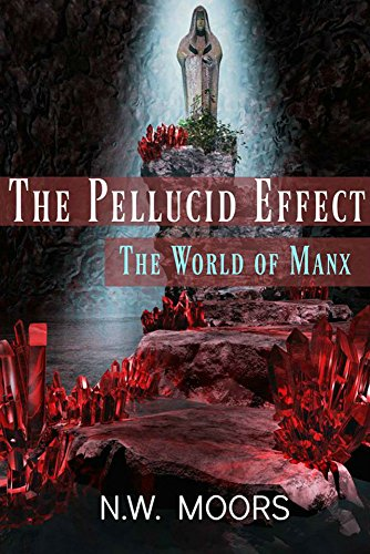 ebook: The Pellucid Effect: The World of Manx (B01JK1NUW4)