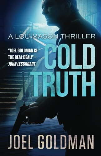 Cold Truth: Lou Mason Thriller Series: Volume 3