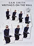 Sam Smith: Writing's On The Wall - From James Bond: Spectre