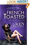 French Toasted: A Sitcom-Style Comedy Set in Paris (Broads Abroad Book 2)