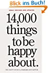 14,000 Things to Be Happy About. 25th...