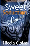 img - for Sweet Seduction Shadow (Volume 3) book / textbook / text book