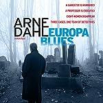 Europa Blues | Arne Dahl