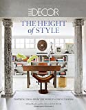 Elle Decor: The Height of Style: Inspiring Ideas from the Worlds Chicest Rooms