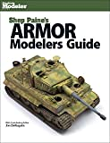 img - for Armor Modelers Guide (Finescale Modeler) book / textbook / text book