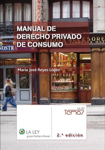 Manual de Derecho privado de consumo (2.ª edición) (Temas La Ley)