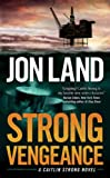 img - for Strong Vengeance: A Caitlin Strong Novel book / textbook / text book