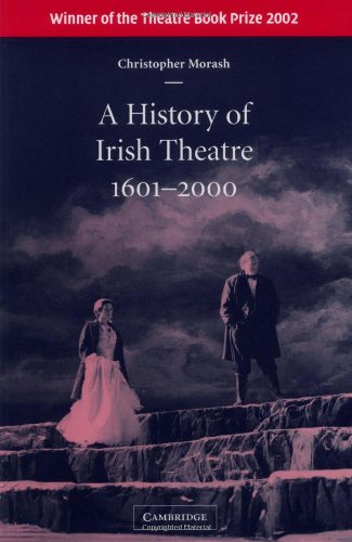 A History of Irish Theatre 1601-2000 Paperback