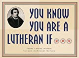 img - for You Know You Are a Lutheran If... book / textbook / text book