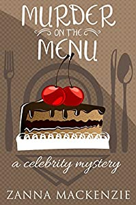 Murder On The Menu: A Humorous Romantic Mystery With Baking by Zanna Mackenzie ebook deal