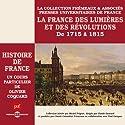 La France des Lumières et des Révolutions (Histoire de France 5) Discours Auteur(s) : Olivier Coquard Narrateur(s) : Olivier Coquard