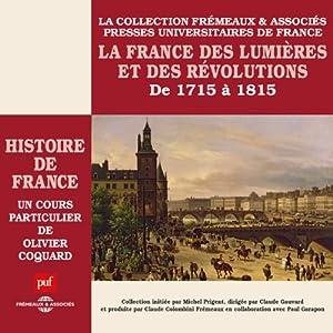 La France des Lumières et des Révolutions (Histoire de France 5) Discours