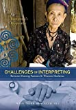 img - for Challenges Of Interpreting Between Hmong Patients & Western Medicine: An Interpreter's Perspective by Yaj, Maiv Txiab Vam Xeeb (November 22, 2014) Hardcover book / textbook / text book