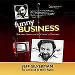 Funny Business | Jeff Silverman,Drew Tapley