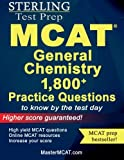 Sterling MCAT General Chemistry Practice Questions: High Yield MCAT Questions