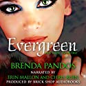 Evergreen: Mer Tales, Book 2 Audiobook by Brenda Pandos Narrated by Erin Mallon, Chris Ruen