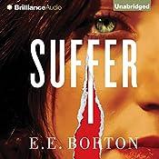 Suffer | [E. E. Borton]