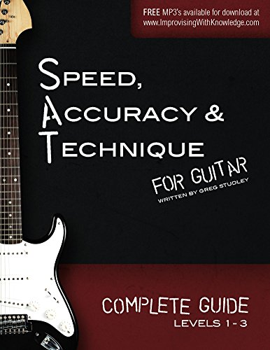 Speed, Accuracy & Technique for Guitar: Complete Guide (Levels 1-3) PDF