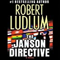 The Janson Directive (       UNABRIDGED) by Robert Ludlum Narrated by Paul Michael