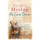 The Last Dance and Other Storiesby Victoria Hislop