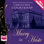 Marry in Haste | Christina Courtenay