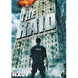 The Raid - 20 Elite Cops. 30 Floors of Hell