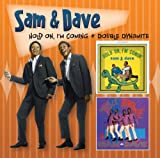 Sam & Dave Hold On & Double Dynamite...Plus