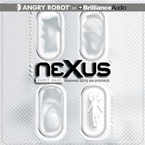 Nexus: Nexus, Book 1 | [Ramez Naam]