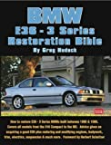 BMW 3 Series - E36 Restoration Tips & Techniques  (BMW Series)