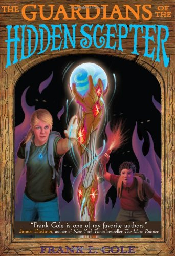 The Guardians of the Hidden Scepter by Frank L. Cole