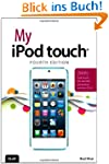 My iPod Touch (covers iPod Touch 4th...