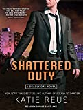 Shattered Duty (Deadly Ops)