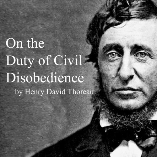 essay on the duty of civil disobedience thoreau
