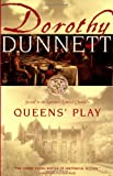 Queens' Play: Second in the Legendary Lymond Chronicles (067977744X) by Dorothy Dunnett