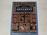 img - for The History of Ornament: Design in the Decorative Arts book / textbook / text book