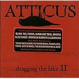 Atticus  2-Dragging the Lake