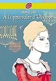 echange, troc Annie Jay - A la poursuite d'Olympe