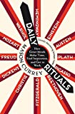 Daily Rituals: How Great Minds Make Time, Find Inspiration, and Get to Work (English Edition)