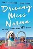 img - for Driving Miss Norma: One Family's Journey Saying
