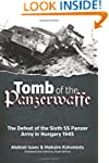 Tomb of the Panzerwaffe: The Defeat o...
