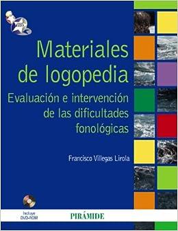 Materiales de logopedia / Speech Therapy Materials: Evaluación e
