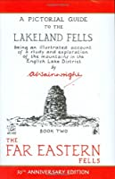The Far Eastern Fells (50th Anniversary Edition):Book Two. 2 (A Pictorial Guides to the Lakeland Fells)