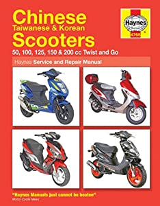 Chinese, Taiwanese and Korean Scooters Haynes Repair Manual