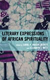 img - for Literary Expressions of African Spirituality book / textbook / text book